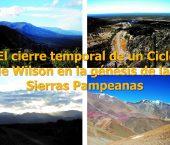 El cierre temporal de un Ciclo de Wilson en la génesis de las Sierras Pampeanas